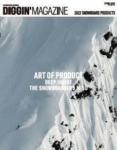 Diggin'MAGAZINE SPECIAL ISSUE 2022 SNOWBOARD PRODUCT