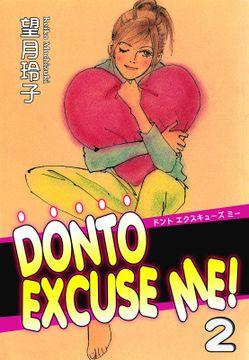 DONTO EXCUSE ME!
