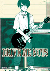 DRIVE ME NUTS